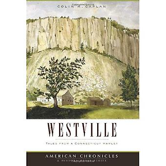 Westville: Tales from a Connecticut Hamlet