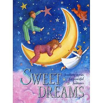 Sweet Dreams: Soothing stories for peaceful bedtimes