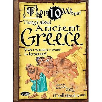 Top 10 Worst Things about Ancient Greece You Wouldn't Want to Know