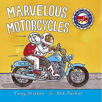 Merveilleuses motos (étonnantes Machines) [cartonné]
