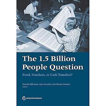 Die 1,5 Milliarden Menschen Frage: wie bewegen sich die Länder aus der Nahrung in Richtung Geldtransfers?
