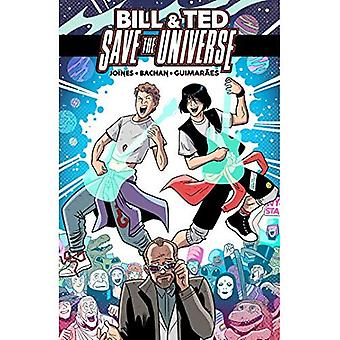 Bill & Ted Save the Universe (Bill & Ted)