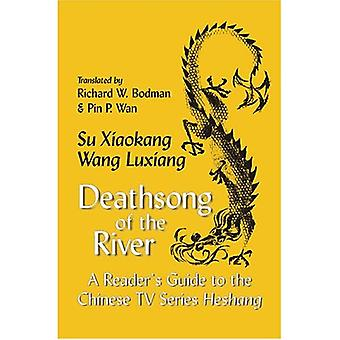 Deathsong of the River: a Reader's Guide to the Chinese TV Series Heshang (Cornell East Asia Series)