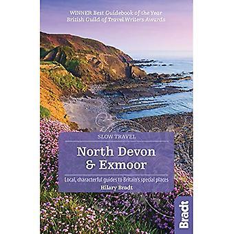 North Devon & Exmoor (Slow� Travel) (Bradt Travel Guides (Slow Travel series))