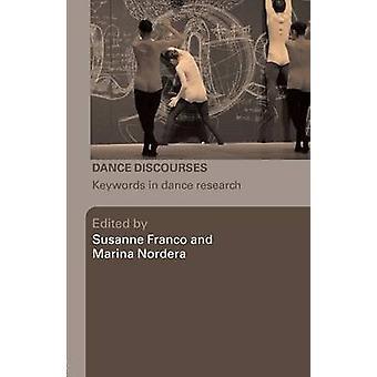 Dance Discourses by Susanne Franco