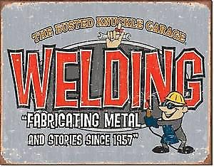 Busted Knuckle Welding rusted metal sign