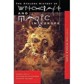 السحر والسحر في أوروبا المجلد 3 العصور الوسطى قبل تومسن آند ماريلويسي
