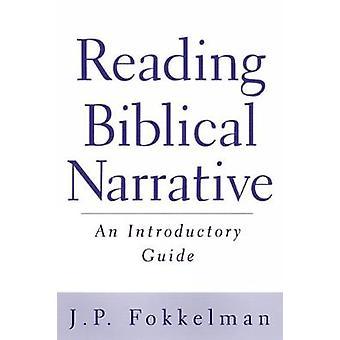 Lire le récit biblique de Fokkelman