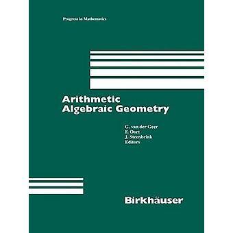 Arithmetic Algebraic Geometry by Geer