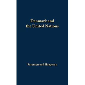 Denmark and the United Nations by Sorensen & Max