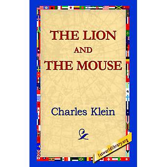 The Lion and the Mouse by Klein & Charles