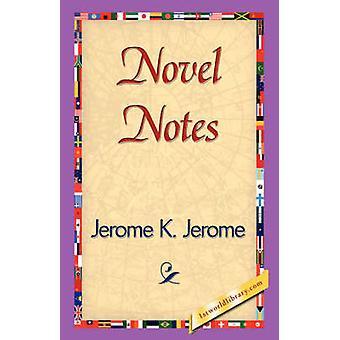Notas de la novela por Jerome y Jerome Klapka