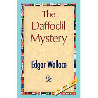 The Daffodil Mystery by Wallace & Edgar