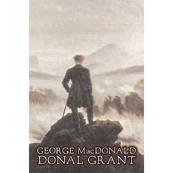 Donal Grant av George Macdonald Fiction klassiker actionäventyr av MacDonald & George