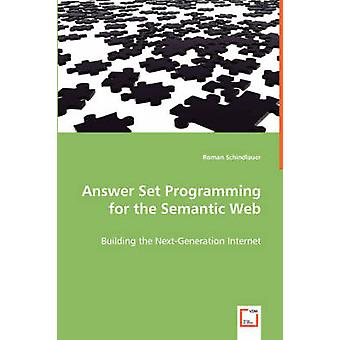 Answer Set Programming for the Semantic Web by Schindlauer & Roman