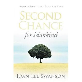 Segunda oportunidade para a humanidade, um outro olhar para o jardim do Éden por Swanson & Joan Lee