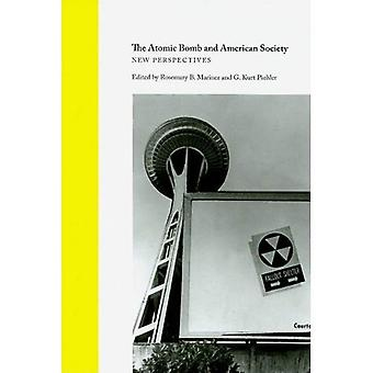 La bombe atomique et la société américaine: nouvelles Perspectives