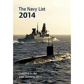 The Navy List 2014 by Great Britain - Ministry of Defence (Navy) - 978