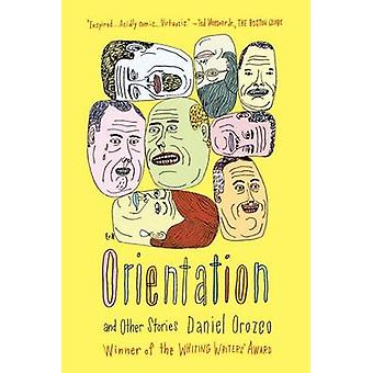 Orientation - And Other Stories by Daniel Orozco - 9780865478718 Book