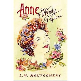 Anne of Windy Poplars by L. M. Montgomery - 9781402289064 Book
