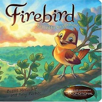 Firebird by Brent McCorkle - Amy Parker - 9781433681714 Book