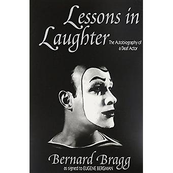 Lessons in Laughter by Bernard Bragg - 9781563681394 Book