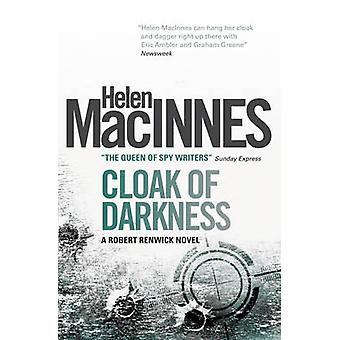 Cloak of Darkness by Helen MacInnes - 9781781163375 Book