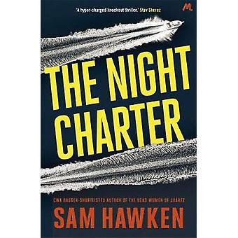 Die Nacht Charter Camaro Espinoza Buch 1 von Sam Hawken