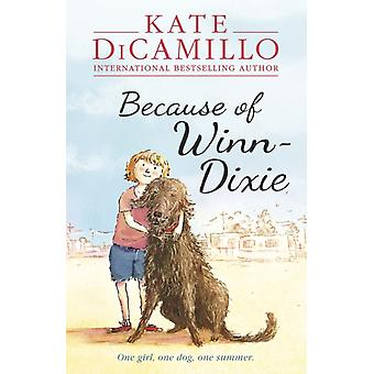 Because of Winn-Dixie (Paperback) by Dicamillo Kate