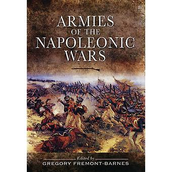 Armies of the Napoleonic Wars (Hardcover) by Fremont-Barnes Gregory
