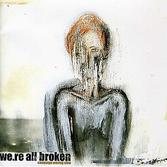 We're All Broken - Campaign Moving Slow [CD] USA import