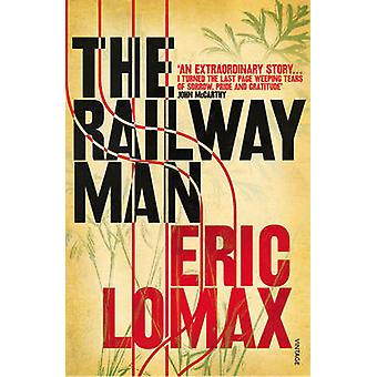 The Railway Man by Eric Lomax - 9780099582311 Book