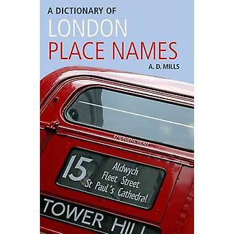 قاموس من لندن أسماء الأماكن (الطبعة الثانية المنقحة) بدال ألف ميل