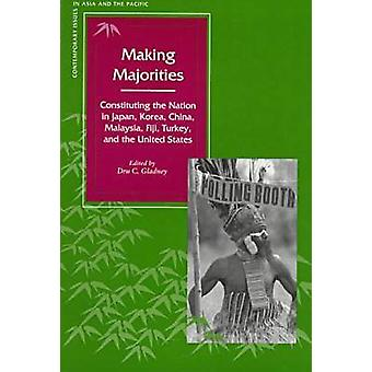 Making Majorities - Constituting the Nation in Japan - Korea - China -