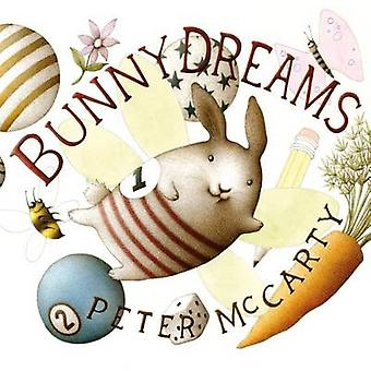 Bunny Dreams by Peter McCarty - 9780805096873 Book