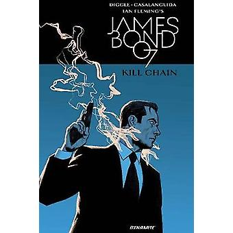 James Bond - Kill Chain HC by Andy Diggle - 9781524105952 Book