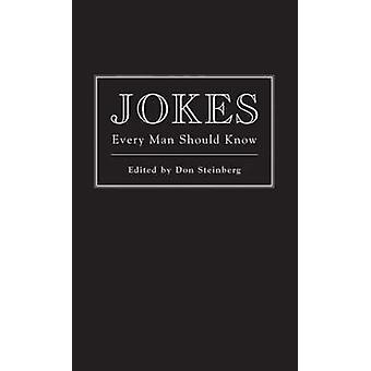 Jokes Every Man Should Know by Don Steinberg - 9781594742286 Book