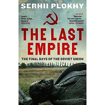 Det sista imperiet - de sista dagarna av den sovjetiska unionen av Peter Plokhy