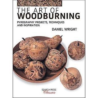 Die Kunst des Holz - Brandmalerei Projekte - Techniken und Inspirat