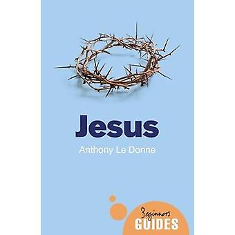 Jesus - A Beginner's Guide by Jesus - A Beginner's Guide - 978178607144