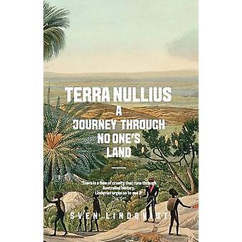 Terra Nullius - un viaje por tierra de nadie por Sven Lindqvist - 97