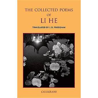 Samlade dikter av Li han av J. D. Frodsham - 9789629966607 bok