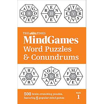 The Times Mind Games Word Puzzles and Conundrums Book 1 by The Times