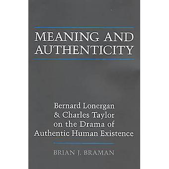 Significado y autenticidad - Bernard Lonergan y Charles Taylor en la
