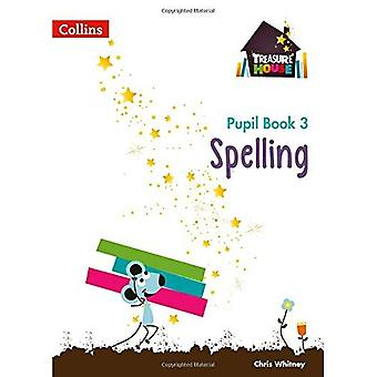 Treasure House - Year 3 Spelling Pupil Book