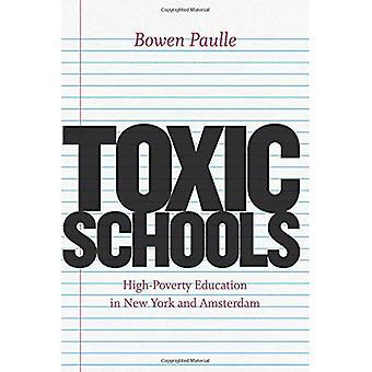 Giftig skoler: High-fattigdom utdanning i New York og Amsterdam (feltarbeid møtene og funn)