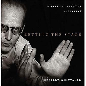 Setting the Stage: Montreal Theatre, 1920-1949