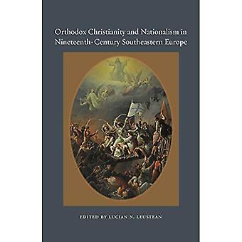 Orthodoxes Christentum und Nationalismus im 19. Jahrhundert Südosteuropa (orthodoxes Christentum und moderne...