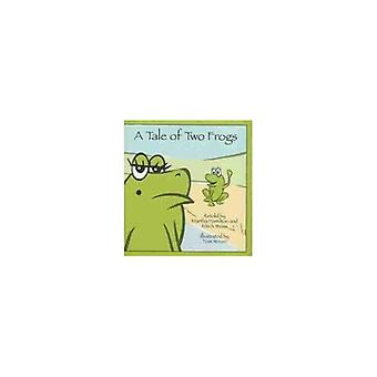 A Tale of Two Frogs (Story Cove: a World of Stories)