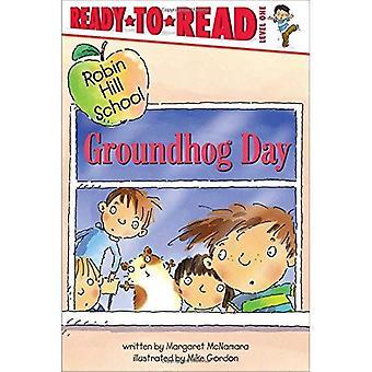 Groundhog Day (Robin Hill School Ready-To-Read)